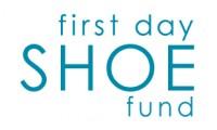 First Day Shoe Fund